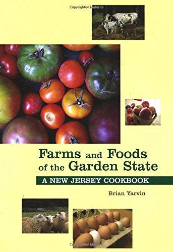 farms-and-foods-of-the-garden-state-a-new-jersey-cookbook