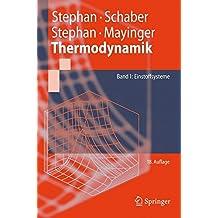 Thermodynamik: Grundlagen und technische Anwendungen Band 1: Einstoffsysteme (Springer-Lehrbuch) (German Edition)
