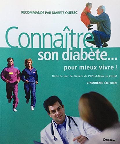 CONNAÎTRE SON DIABÈTE POUR MIEUX VIVRE 5ÈME ÉDITION