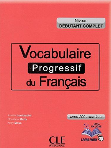 Vocabulaire progressif du français - Niveau débutant complet - Livre + CD + Livre-web par Roselyne Marty