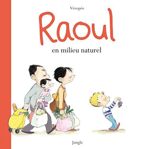 Raoul en milieu naturel par Véropée