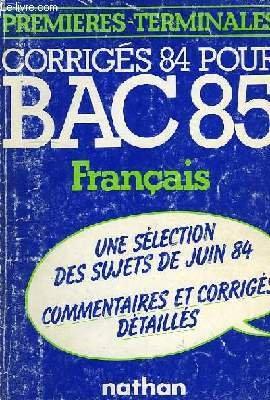 Bac 85, francais, 1res a, b, s, e, terminales a, b, c, d, e