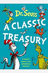 Dr. Seuss: A Classic Treasury (5 of Dr Seuss' best-loved tales omnibus) Hardcover