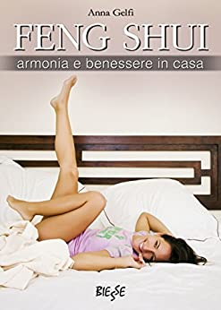 Feng shui armonia e benessere in casa ebook anna gelfi for Feng shui armonia familiar