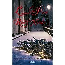 L'anno che Piero rubò il Natale: Racconto (Nero come l'Inferno)
