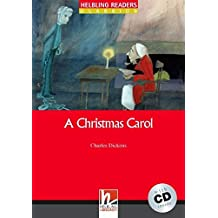 Helbling Readers Classics. A christmas carol: Level 3 (A2) (mit AudioCD)