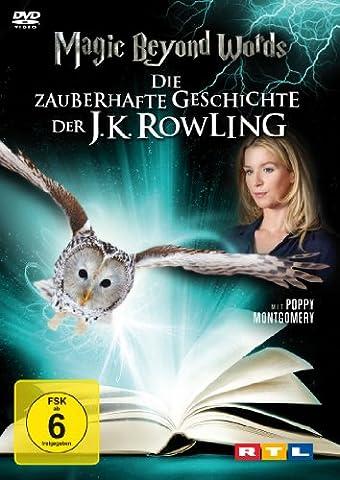 Magic Beyond Words - Die zauberhafte Geschichte der J.K.