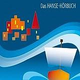 Das Hanse-Hörbuch - Sibylle Hoffmann