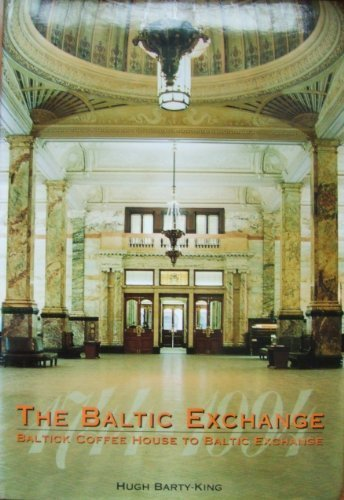 Baltic Exchange, 1744-1994: Baltic Coffee House to Baltic Exchange