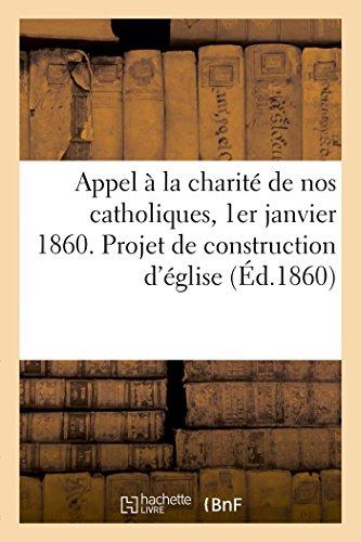 appel-a-la-charite-de-nos-catholiques-1er-janvier-1860-projet-de-construction-deglise
