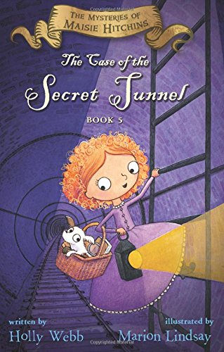 The Case of the Secret Tunnel (Mysteries of Maisie Hitchins)