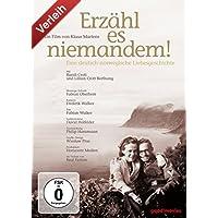 Erzähl es niemandem - Eine deutsch-norwegische Liebesgeschichte
