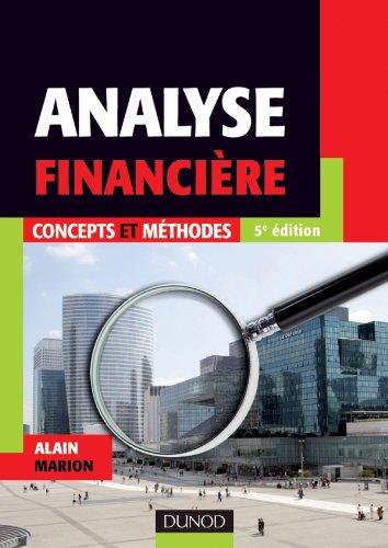 Analyse financière - 5e édition - Concepts et méthodes