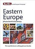 Berlitz: Eastern Europe Phrase Book & Dictionary: Albanian, Bulgarian, Croatian, Czech, Estonian, Hungarian, Latvian, Lithuanian, Polish, Romanian, Russian & Slovenian (Berlitz Phrasebooks)