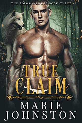 True Claim (The Sigma Menace Book 3) (English Edition) Sigma-pack