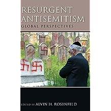 Resurgent Antisemitism: Global Perspectives (Studies in Antisemitism) by Alvin H. Rosenfeld (2013-07-09)