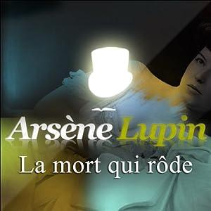 La mort qui rôde (Arsène Lupin 19)