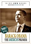 Barack Obama elected 44th president of America, 'Change has come to America'. IN HIS OWN WORDS: BARACK OBAMA's SPEECHES 2007 + 2008. The American Promise. Compiled by Susan A. Jones.