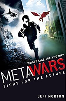 Fight for the Future: Book 1 (MetaWars) by [Norton, Jeff]
