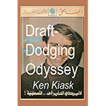 Draft-Dodging Odyssey (English Edition)