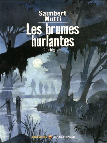 Les brumes hurlantes : L'intégrale : Coffret 2 volumes : Tome 1, Le glaive de gaïa ; Tome 2, Rêves de loup