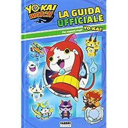 La guida ufficiale. Yo-Kai Watch. Ediz. illustrata