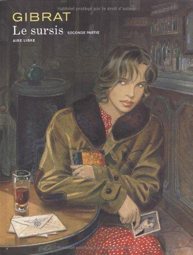 Le Sursis, tome 2