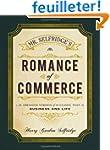 Mr. Selfridge's Romance of Commerce:...
