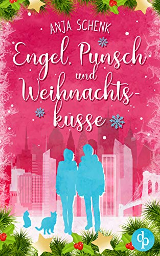 Buchseite und Rezensionen zu 'Engel, Punsch und Weihnachtsküsse' von Anja Schenk