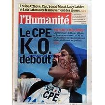 HUMANITE (L') [No 19163] du 05/04/2006 - LOUISE ATTAQUE CALI SOUAD MASSI LADY LAISTEE ET LOLA LAFON AVEC LE MOUVEMENT DES JEUNES - LE CPE K O DEBOUT - PLUS DE 3 MILLIONS