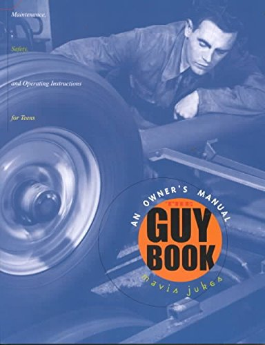 [(The Guy Book : An Owner's Manual: Maintenance, Safety, and Operating Instructions for Boys)] [By (author) Mavis Jukes] published on (January, 2002)