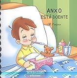 ANXO ESTÁ DOENTE (ANXO E SABELA)