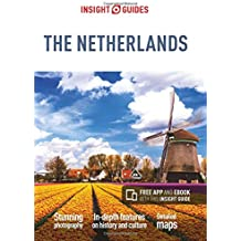 Insight Guides: Netherlands (Insight Guide Netherlands)