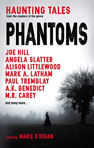 Phantoms: Haunting Tales from Masters of the Genre (English Edition)