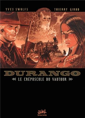 Durango, Tome 16 : Le crépuscule du vautour : Edition limitée