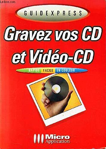 Gravez vos CD et Vidéo-CD par Achim Dittmar