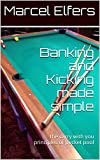 Banking and Kicking made simple: the carry with you principles of pocket pool