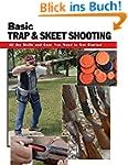 Basic Trap & Skeet Shooting: All the...