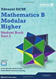 GCSE Mathematics Edexcel 2010: Spec B Higher Unit 2 Student Book: Unit 2 (GCSE Maths Edexcel 2010)