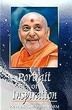 Portrait of Inspiration: Pramukh Swami Maharaj