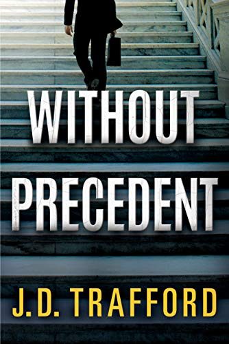 Without Precedent by J. D. Trafford