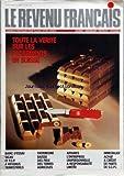REVENU FRANCAIS (LE) [No 184] du 01/02/1986 - TOUTE LA VERITE SUR LES PLACEMENTS EN SUISSE - SICAV ET FCP A REVENUS TRIMESTRIELS - PATRIMOINE - BAISSE DES PRIX DES TERRES AGRICOLES - AFFAIRES - L'ENTREPRISE UNIPERSONNELLE A RESPONSABILITE LIMITEE - IMMOBILIER - ACHAT A CREDIT DE PARTS DE SCPI...