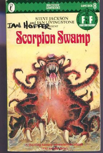 Scorpion Swamp: Fighting Fantasy Gamebook 8 (Puffin Adventure Gamebooks) por Steve Jackson