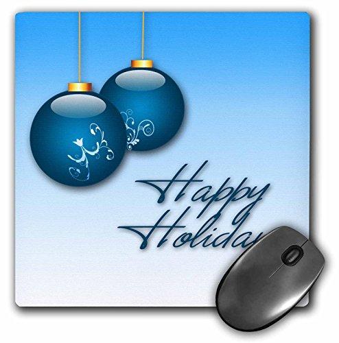 3drose LLC 20,3x 20,3x 0,6cm Maus Pad, dekorative Blau Weihnachtsschmuck und HAPPY HOLIDAYS auf einem klaren blauen Himmel Hintergrund (MP _ 33711_ 1)