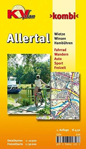 Allertal / Winsen Wietze Hambühren: 1:12.500 Gemeindepläne mit Freizeitkarte 1:30.000 inkl. Radroutenund Wanderwege (KVplan-Kombi-Reihe)