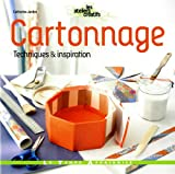 Cartonnage : Techniques & inspiration