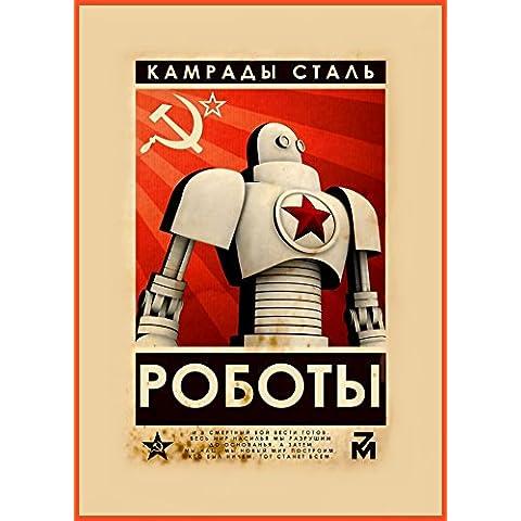 Camaradas del Acero, 1960's Rusia Unión Soviética Cosmos Propaganda Reproducción sobre Calidad 200gsm de espesor en Cartel A3 Tarjeta