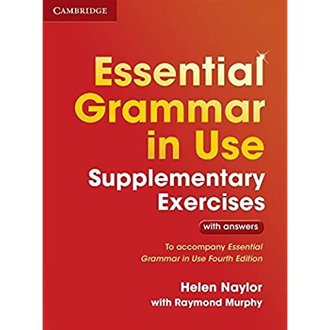 Essential Grammar in Use Supplementary Exercises Fourth Edition