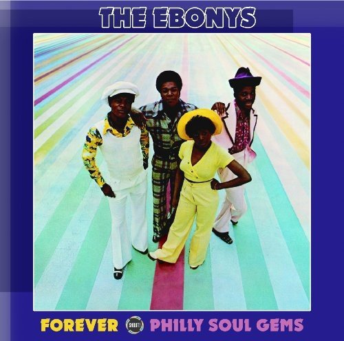 forever-philly-soul-gems-by-the-ebonys-2010-03-22