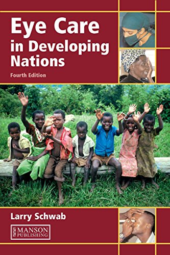 Eye Care in Developing Nations, Fourth Edition